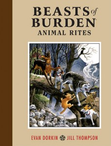 Beasts of Burden: Animal Rites HC, signed by Jill Thompson!