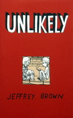 UNLIKELY, signed by Jeffrey Brown!