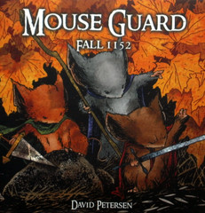 MOUSE GUARD Volume 1: Fall 1152, Signed by David Petersen