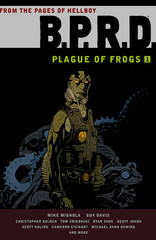 BPRD: Plague of Frogs Vol. 1 HC, signed by Guy Davis