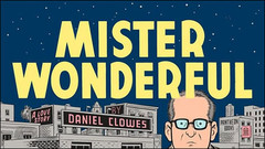 Mister Wonderful, signed by Dan Clowes