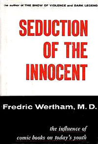 Censorship 2013: Wertham Fabricated Evidence Against Comics
