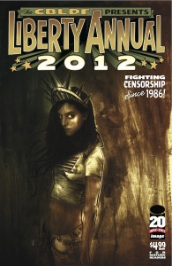 CBLDF LIBERTY ANNUAL 2012 Gets Second Printing!