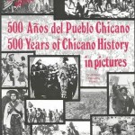 500 Years of Chicano History in pictures, one of the books removed from Tucson classrooms
