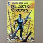 Black Cross, First issue signed by Randy Stradley, Mike Richardson, Chris Warner