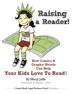 CBLDF Releases RAISING A READER, a Resource for Parents and Educators
