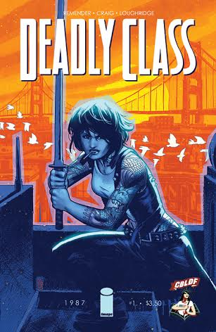CBLDF & Image Comics Kick Off 2014 Convention Year With Deadly Class #1 Liberty Variant!