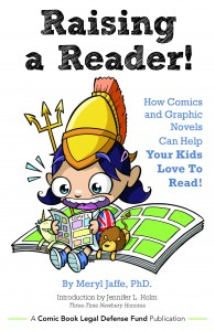 CBLDF to Release US & UK Versions of Raising A Reader! How Comics & Graphic Novels Can Help Your Kids Love to Read!