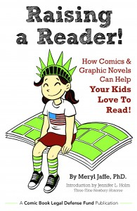Retailers: TODAY is FOC for CBLDF's Vital Raising a Reader! How Comics & Graphic Novels Can Help Your Kids Love To Read!