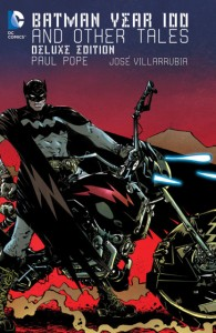 New Comic Book Day: Don't Miss Batman Year 100 Deluxe Edition, Signed by Paul Pope!