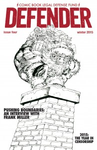 RETAILERS: Stock Up on CBLDF Defender #4, Featuring FRANK MILLER! FOCs Today!