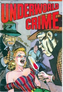 Underworld Crime #7 (1953) Fawcett Publications, Inc.