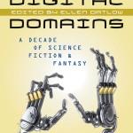 digitaldomains_adecadeofsciencefictionandfantasy