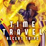 timetravel_recenttrips