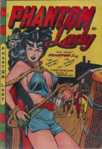 Phantom Lady #17 (Apr 1948) features a cover that Dr. Fredrick Wertham accused of promoting sexual stimulation and sadism.