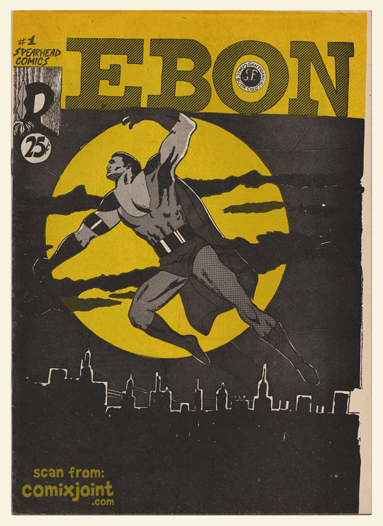 Ebon #1 (S.F. Comic Book Company, Jan. 1970), considered by many the first headlining Black superhero in American comics