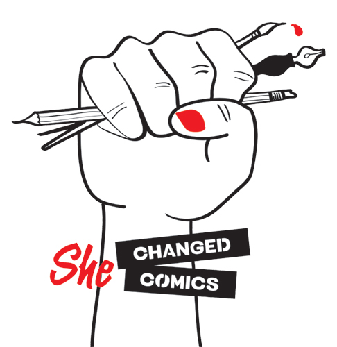 LAST DAY to Support She Changed Comics on Kickstarter!