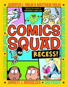 Comics Squad Recess