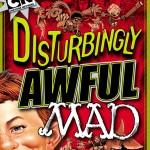 disturbinglyawfulmad