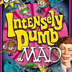 intenselydumbmad