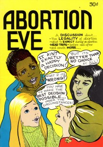 Abortion Eve, published 1973. (c) Nanny Goat Productions