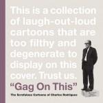 gagonthis_thescrofulouscartoonsofcharlesrodrigues