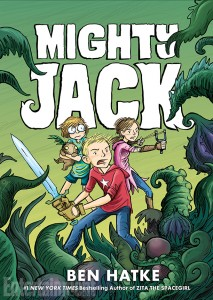 Mighty Jack is Ben Hatke's latest release!