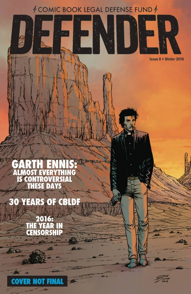 RETAILERS: CBLDF Defender #8, Featuring GARTH ENNIS, FOCs Today!