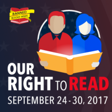 2017 Banned Books Week Celebrates Our Right to Read!