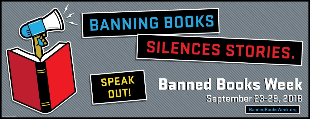 "Banned Books Week 2018 Declares ""Banning Books Silences Stories"""