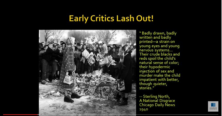 """Badly Drawn, badly written and badly printed — a strain on young eyes and young nervous systems. . .  Their crude blacks and reds spoil the child's natural sense of color; their hypodermic injection of sex and murder make the child impatient with better, though quieter stories."" - Sterling North, A National Disgrace Chicago Daily News 1940"