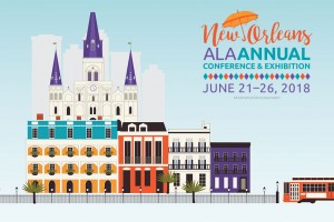 American Library Association Graphic for 2018 Conference in New Orleans with illustrated streetcar and stereotypical New Orleans style buildings