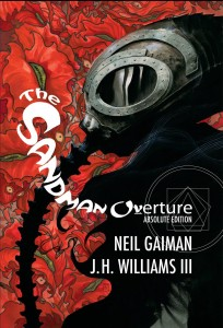 Pre-Order Sandman: Overture Absolute HC Signed by Neil Gaiman & J.H. Williams III!