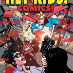 Hey Kids CBLDF Cover