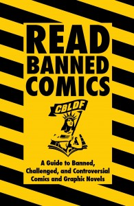 Get CBLDF's Newest Publication, Read Banned Comics, for Free Today!