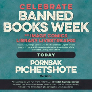 Celebrate Banned Books Week with Infidel Writer, Pornsak Pichetshote!