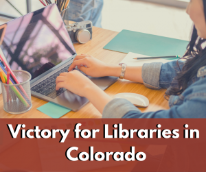 Victory for EBSCO and Colorado Libraries May Still Chill Speech