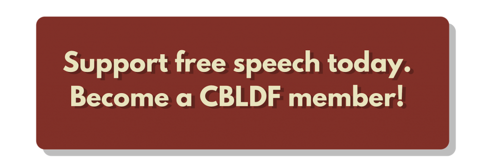 Support free speech today, become a CBLDF member!