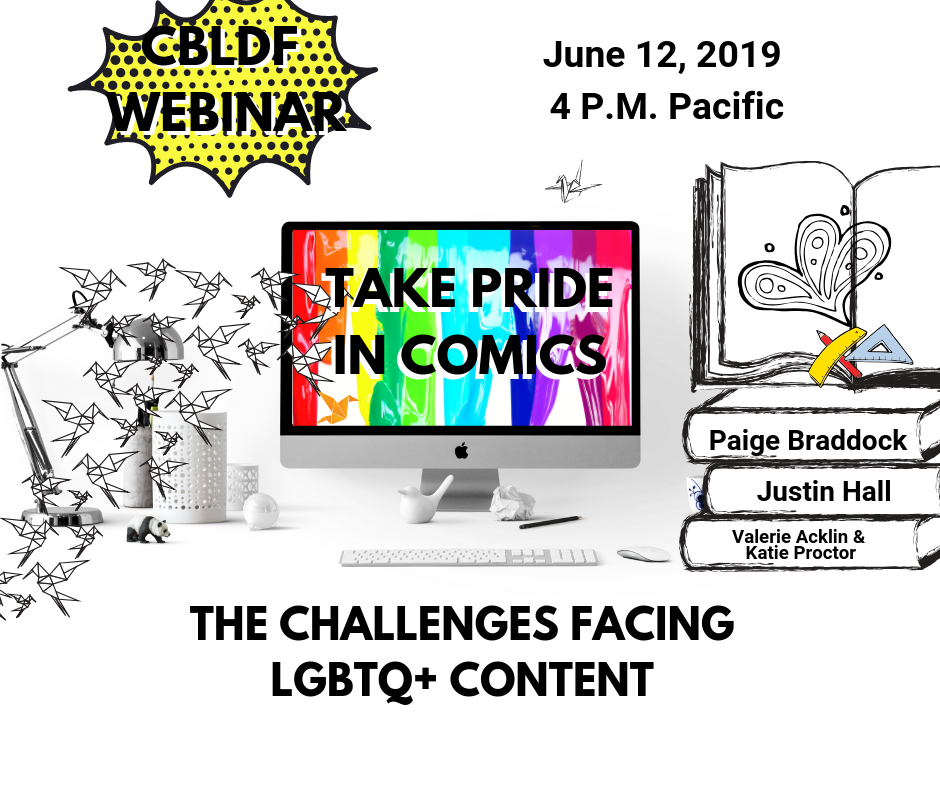CBLDF Webinar, the Challenges Facing LGBTQ+ Content