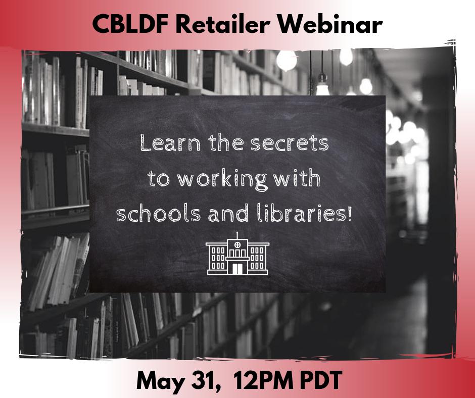 Retailing To Schools & Libraries: A CBLDF RetailerWebinar