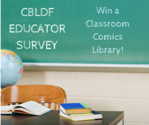 Take CBLDF's Comics in the Classroom Survey!