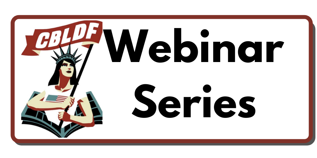 Catch Up with CBLDF Webinars Anytime!