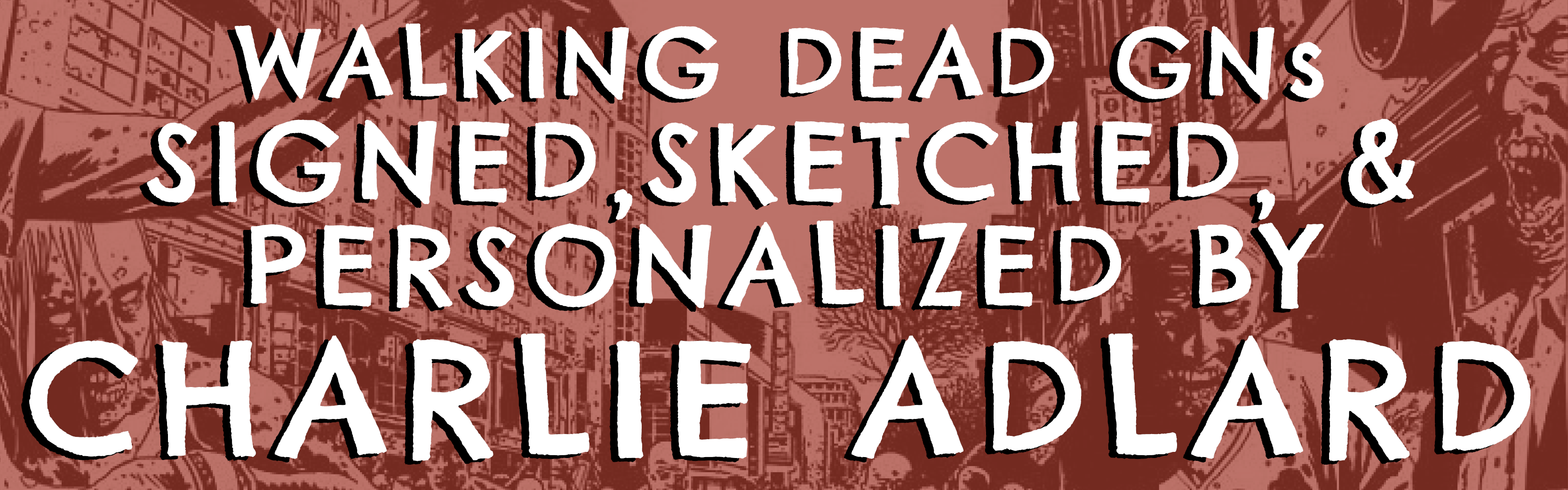 Charlie Adlard Personalizes & Sketches The Walking Dead for CBLDF Donors!
