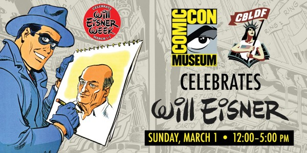 Celebrate Will Eisner Week at the Comic-Con Museum, March 1!