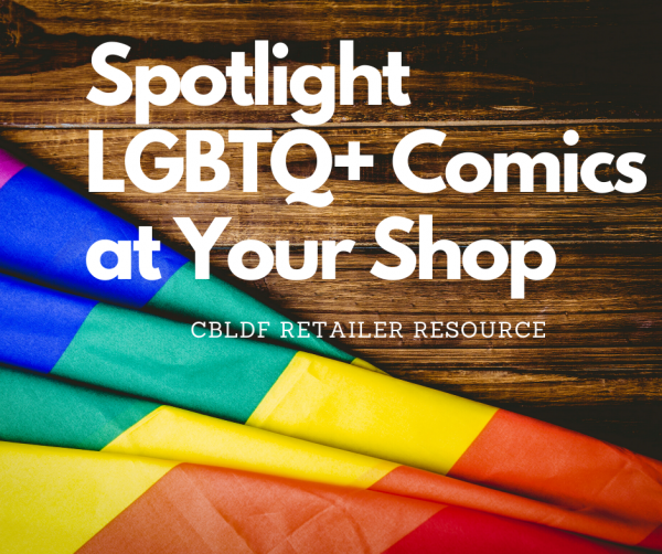 Spotlight LGBTQ+ Comics at Your Shop