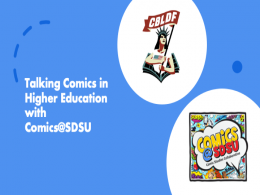 Blue background with CBLDF logo and COmics@SDSU logo in white bubbles. Text reads, Talking Comics in Higher Education with Comics@SDSU